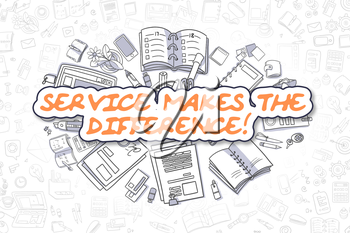 Service Makes The Difference Doodle Illustration of Orange Inscription and Stationery Surrounded by Cartoon Icons. Business Concept for Web Banners and Printed Materials.