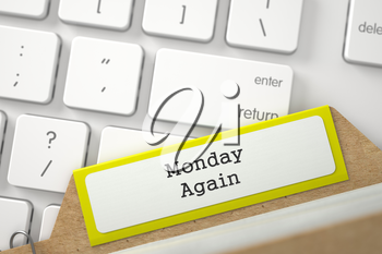 Monday Again. Yellow Sort Index Card Lays on White PC Keypad. Archive Concept. Closeup View. Blurred Image. 3D Rendering.