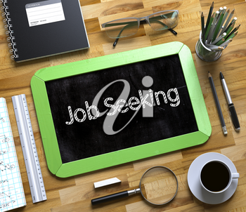 Small Chalkboard with Job Seeking Concept. Job Seeking. Business Concept Handwritten on Green Small Chalkboard. Top View Composition with Chalkboard and Office Supplies on Office Desk. 3d Rendering.
