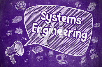 Yelling Bullhorn with Phrase Systems Engineering on Speech Bubble. Doodle Illustration. Business Concept.