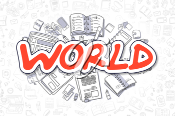 Red Text - World. Business Concept with Cartoon Icons. World - Hand Drawn Illustration for Web Banners and Printed Materials.