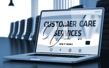 Modern Meeting Room with Laptop Showing Landing Page with Text Customer Care Services. Closeup View. Blurred Image. Selective focus. 3D Illustration.