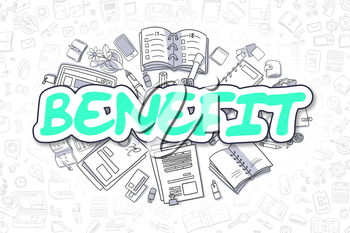 Benefit - Hand Drawn Business Illustration with Business Doodles. Green Inscription - Benefit - Cartoon Business Concept.