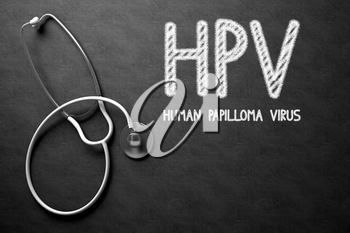 Medical Concept: Hpv - Human Papilloma Virus - Medical Concept on Black Chalkboard. Medical Concept: Hpv - Human Papilloma Virus Handwritten on Black Chalkboard. 3D Rendering.
