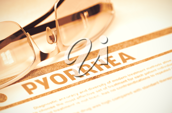 Pyorrhea - Printed Diagnosis on Red Background and Eyeglasses Lying on It. Medicine Concept. Blurred Image. 3D Rendering.