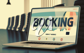 Booking Concept. Closeup Landing Page on Laptop Display on Background of Meeting Hall in Modern Office. Toned Image with Selective Focus. 3D Illustration.