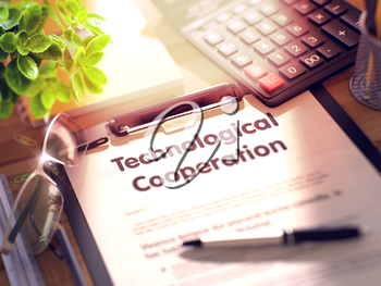 Technological Cooperation. Business Concept on Clipboard. Composition with Clipboard, Calculator, Glasses, Green Flower and Office Supplies on Office Desk. 3d Rendering. Toned and Blurred Image.
