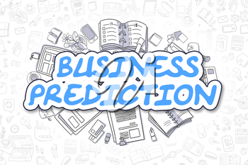 Business Prediction - Hand Drawn Business Illustration with Business Doodles. Blue Inscription - Business Prediction - Doodle Business Concept.