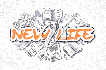 New Life - Sketch Business Illustration. Orange Hand Drawn Inscription New Life Surrounded by Stationery. Doodle Design Elements.