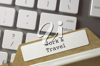 Work and Travel. Card Index on Background of White Modern Computer Keyboard. Business Concept. Closeup View. Selective Focus. Toned Illustration. 3D Rendering.