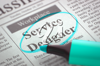 A Newspaper Column in the Classifieds with the Job Vacancy of Service Designer, Circled with a Azure Marker. Blurred Image with Selective focus. Hiring Concept. 3D Render.