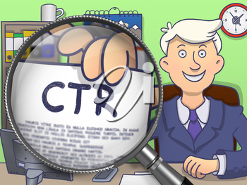 Businessman Showing Paper with Text CTR - Click through Rate. Closeup View through Lens. Multicolor Modern Line Illustration in Doodle Style.