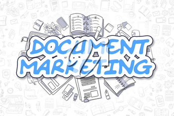 Document Marketing - Hand Drawn Business Illustration with Business Doodles. Blue Text - Document Marketing - Doodle Business Concept.