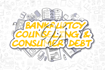 Bankruptcy Counseling And Consumer Debt Doodle Illustration of Yellow Inscription and Stationery Surrounded by Cartoon Icons. Business Concept for Web Banners and Printed Materials.