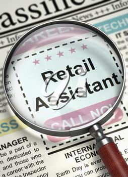 Column in the Newspaper with the Classified Ad of Retail Assistant. Newspaper with Searching Job Retail Assistant. Job Seeking Concept. Blurred Image with Selective focus. 3D.