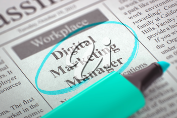 Digital Marketing Manager. Newspaper with the Job Vacancy, Circled with a Azure Highlighter. Blurred Image. Selective focus. Hiring Concept. 3D.