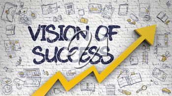 Vision Of Success Drawn on White Brickwall. Illustration with Doodle Design Icons. Vision Of Success Inscription on Modern Style Illustation. with Orange Arrow and Hand Drawn Icons Around.