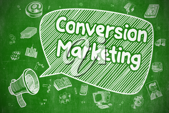 Conversion Marketing on Speech Bubble. Hand Drawn Illustration of Shouting Megaphone. Advertising Concept.