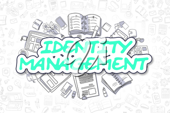 Green Inscription - Identity Management. Business Concept with Cartoon Icons. Identity Management - Hand Drawn Illustration for Web Banners and Printed Materials.