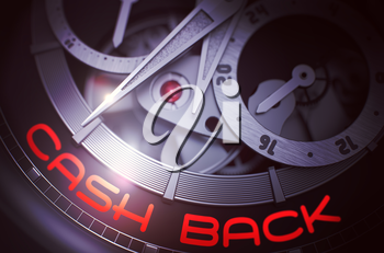 Cash Back - Old Watch Inside Mechanism Close Up with Inscription on Face. Cash Back on Face of Old Watch, Chronograph Close-Up. Time and Work Concept with Glowing Light Effect. 3D Rendering.