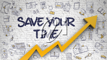 Save Your Time - Modern Line Style Illustration with Hand Drawn Elements. Save Your Time - Increase Concept with Doodle Icons Around on the White Brickwall Background.