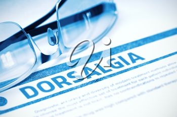 Dorsalgia - Printed Diagnosis with Blurred Text on Blue Background with Spectacles. Medicine Concept. 3D Rendering.