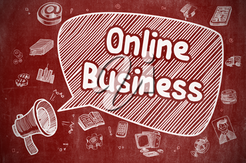 Speech Bubble with Text Online Business Doodle. Illustration on Red Chalkboard. Advertising Concept.