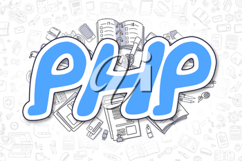 PHP - Sketch Business Illustration. Blue Hand Drawn Text PHP Surrounded by Stationery. Doodle Design Elements.