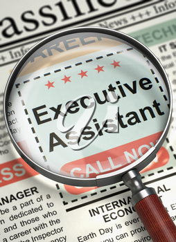 Newspaper with Classified Advertisement of Hiring Executive Assistant. Executive Assistant - Close Up View Of A Classifieds Through Loupe. Concept of Recruitment. Selective focus. 3D Render.