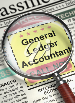 General Ledger Accountant - Small Ads of Job Search in Newspaper. General Ledger Accountant - CloseUp View Of A Classifieds Through Magnifier. Job Seeking Concept. Blurred Image. 3D.