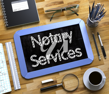 Small Chalkboard with Notary Services Concept. Notary Services Concept on Small Chalkboard. 3d Rendering.