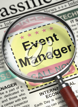 Magnifier Over Newspaper with Searching Job of Event Manager. Illustration of Jobs of Event Manager in Newspaper with Magnifying Lens. Concept of Recruitment. Selective focus. 3D.