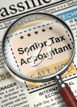 Senior Tax Accountant - Classified Ad in Newspaper. Newspaper with Jobs Section Vacancy Senior Tax Accountant. Hiring Concept. Blurred Image. 3D.