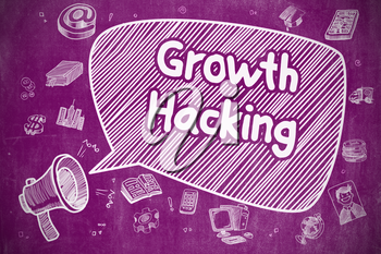 Growth Hacking on Speech Bubble. Doodle Illustration of Screaming Megaphone. Advertising Concept. Business Concept. Bullhorn with Phrase Growth Hacking. Doodle Illustration on Purple Chalkboard.
