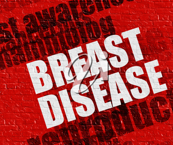 Modern healthcare concept: Breast Disease on Red Wall . Breast Disease - on the Brick Wall with Wordcloud Around .