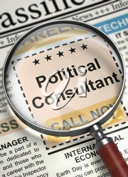 Newspaper with Jobs Political Consultant. Political Consultant - Close Up View of Jobs in Newspaper with Loupe. Job Search Concept. Selective focus. 3D.