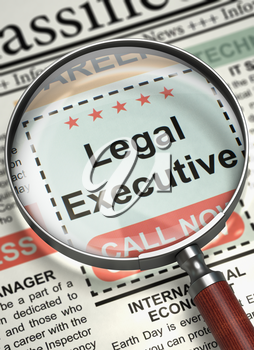 Column in the Newspaper with the Searching Job of Legal Executive. Legal Executive - Vacancy in Newspaper. Hiring Concept. Blurred Image. 3D.