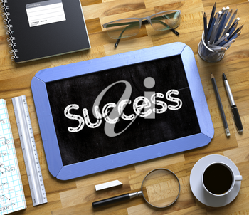 Success Handwritten on Blue Chalkboard. Top View Composition with Small Chalkboard on Working Table with Office Supplies Around. Small Chalkboard with Success. 3d Rendering.