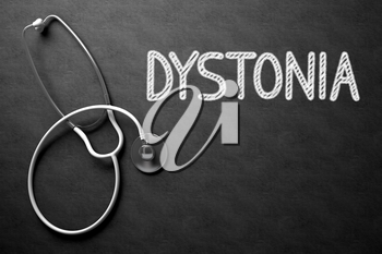 Medical Concept: Dystonia Handwritten on Black Chalkboard. Medical Concept: Dystonia -  Black Chalkboard with Hand Drawn Text and White Stethoscope. Top View. 3D Rendering.
