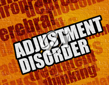 Modern health concept: Yellow Brick Wall with Adjustment Disorder on the it . Adjustment Disorder on the Yellow Wall .