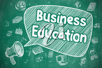 Speech Bubble with Phrase Business Education Hand Drawn. Illustration on Blue Chalkboard. Advertising Concept.