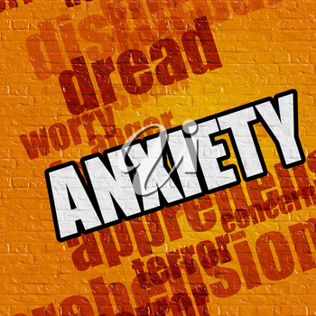 Modern medical concept: Anxiety - on the Brickwall with Word Cloud Around . Yellow Wall with Anxiety on it .