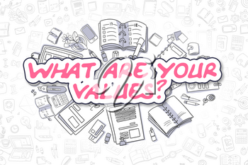 What Are Your Values - Hand Drawn Business Illustration with Business Doodles. Magenta Word - What Are Your Values - Cartoon Business Concept.