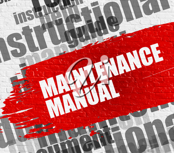 Business Education Concept: Maintenance Manual on White Brick Wall Background with Word Cloud Around It. Maintenance Manual on the Red Grunge Paint Stripe.