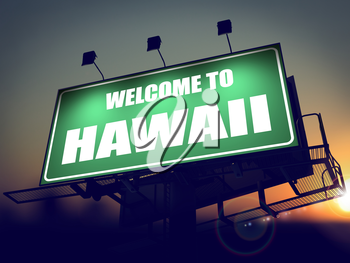 Welcome to Hawaii - Green Billboard on the Rising Sun Background.
