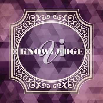 Knowledge Concept. Vintage design. Purple Background made of Triangles.