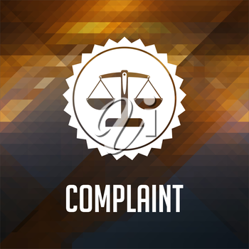 Complaint Concept. Retro label design. Hipster background made of triangles, color flow effect.