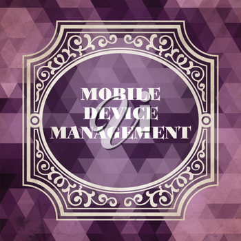 Mobile Device Management Concept. Vintage design. Purple Background made of Triangles.