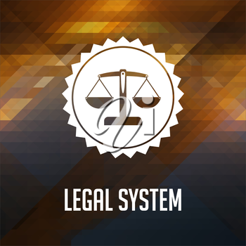 Legal System Concept. Retro label design. Hipster background made of triangles, color flow effect.