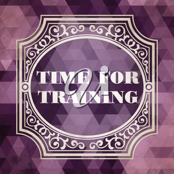 Time for Training Concept. Vintage design. Purple Background made of Triangles.